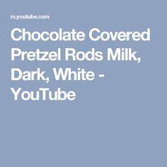 Chocolate Covered Pretzel Rods Milk, Dark, White - YouTube