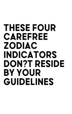 These Four Carefree Zodiac Indicators Don?t Reside By Your Guidelines Astrology Signs, Zodiac Signs, Sagittarius Relationship, Zodiac Compatibility, Aquarius Zodiac, Shed Plans, Entry Doors, Horoscope, How To Plan