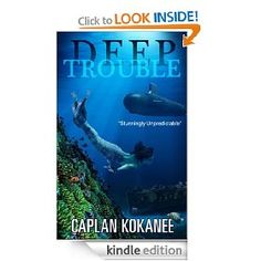 """""""Deep Trouble"""" by Caplan Kokanee is not your typical mermaid story. Buy it for $3.99 or borrow for free with Prime."""