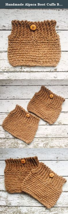 Handmade Alpaca Boot Cuffs Beige Tan Wool Boot Socks Legwarmers Toppers Button Calf Warmers Rustic Country. Handmade in USA crochet 100% Pure Peruvian Alpaca Boot Cuffs are very trendy and preppy for cooler weather! These natural wool boot socks, boot toppers or winter apres ski leg warmers are this season's must-have fashion accessory. Rustic / Country style - perfect for spring or fall too Wear them straight up, or fold over top of boot. Accented with wood buttons embellishment Made…