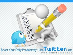Boost Your Daily Productivity: Use #Twitter Lists Via @Edmund Lee #twitter #tips #lists