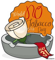 Rose over Ashtray and Label for World No Tobacco Day