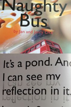 Picture Books to Teach Science Teach children about reflection using 'Naughty Bus' by Jan and Jerry Oke Pre school, Early Years, Key Stage One Teaching Science, Teaching Kids, Dixon Homes, Bright Lights, Picture Books, Pre School, Children's Books, Imagination, Summertime