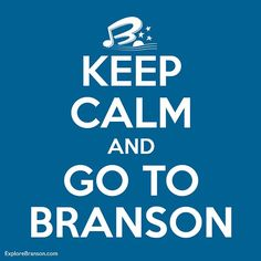 We think this is good advice any time of year. #Branson   http://www.explorebranson.com/