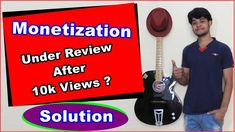 Youtube Monetization Not Enabled After 10k Views ?? Why It Is Still Unde...