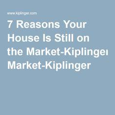 7 Reasons Your House Is Still on the Market-Kiplinger