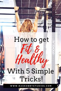 How To Get Fit And Healthy With 5 Simple Tricks! - Nas Kobby Studios - Strength Conditioning By Body Part - Desserts Cold Treatment, Grilling Gifts, Flexibility Workout, Gifts For Photographers, Fitness Gifts, Camping Gifts, For Your Health, Conditioning, Studios