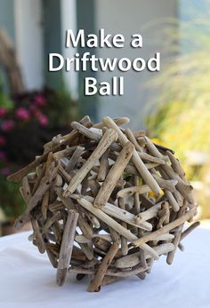 Simple tutorial for making a driftwood ball or orb for indoor or outdoor use from DIYDriftwood.com.  Great garden element or for adding texture to home decor.