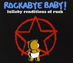 Rockabye Baby! Lullaby Renditions of Rush