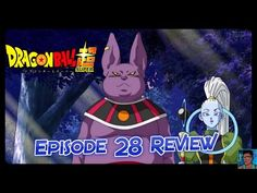 Dragon Ball Super Episode 28 Review: The 6th Universe's God of Destruction - His Name's Champa! - YouTube