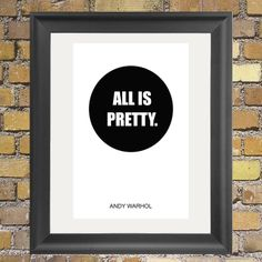 Black and White typography Art Print All is Pretty by MondayLiving, $14.95
