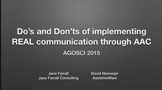 Do's and Dont's of Implementing Real Communication Through AAC