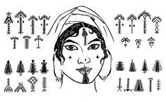 Tatuajes faciales amazigh de Túnez, ca. 1920. La representación de Palmeras (nahla), a menudo en el mentón (siyâla), inducen la fertilidad. El origen del símbolo es identificado con la diosa madre Tanit - Neith