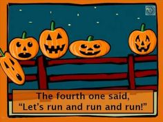 Five Little Pumpkins... Very catchy pattern the kids will love to read along with expression.