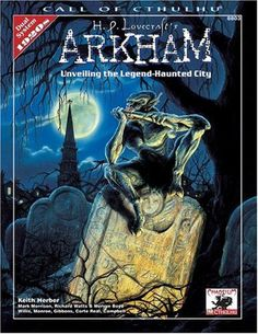 H.P. Lovecraft's Arkham: Unveiling the Legend-Haunted City (Call of Cthulhu Horror Roleplaying, Chaosium # 8803... by Keith Herber, et al., Lynn Willis and Lee Gibbons (Mar 12, 2003)   Book cover and interior art for Call of Cthulhu Roleplaying Game - CoC, Basic Role-Playing System, The Card Game, Living Card Game, H. P. Lovecraft, fantasy, horror, Chaosium Inc.   Create your own roleplaying game books w/ RPG Bard: www.rpgbard.com   Not Trusty Sword art: click artwork for source
