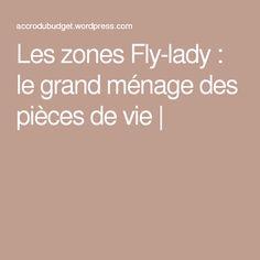 Les zones Fly-lady : le grand ménage des pièces de vie  
