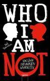 Who I am not, Von Lügen und anderen Wahrheiten- Ted Staunton