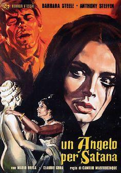 "An Angel for Satan (1966) ""Un angelo per Satana"" (original title) Stars: Barbara Steele, Claudio Gora, Ursula Davis, Anthony Steffen, Mario Brega ~ Director: Camillo Mastrocinque"