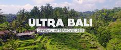 RELIVE ULTRA BALI 2015 (Official 4K Aftermovie)