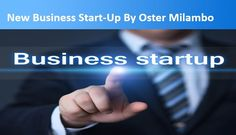 Beginning for new business Mr.oster milambo say require so much thinking…