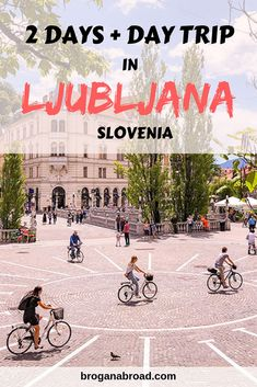 Spending 2 days in Ljubljana? Here is the best Ljubljana itinerary. Top things to do in Ljubljana, plus a day trip to Postojna Caves and Predjama Castle. #Ljubljana #Slovenia #travel