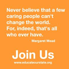 Help us reach our goal of 1 million strong! Join Us! http://www.educateourstate.org/join