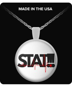 STAT!!! Emergency - Nurse Gift Necklace