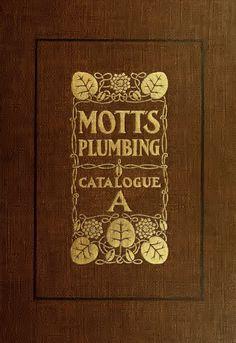 Mott's Plumbing Fixtures catalog, J.L. Mott Iron Works (1907). OMG, this is the best bathroom catalog! Tons of complete bathrooms, decent resolution on pictures.