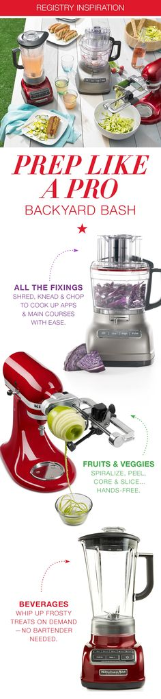 We love gathering friends and family and throwing a backyard bash at a moment\u2019s notice. How do we do it? With tools taken from the pros! Make prep time hands and hassle-free with a KitchenAid food processor, stand mixer attachments, and the Diamond 5 speed blender. Update your Macy\u2019s wedding registry now! #weightlossrecipes