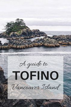 Guide to Tofino, Vancouver Island - Canada Travel & Photography - Places To Travel, Travel Destinations, Places To Visit, Banff, West Coast Usa, West Coast Trail, British Columbia, Canada Vancouver, Vancouver Travel