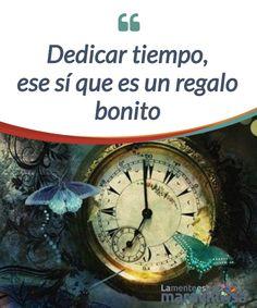 Dedicar tiempo, ese sí que es un regalo bonito   No podemos olvidar que nuestra mejor #inversión siempre será el tiempo que dediquemos a nuestra #familia y nuestros #amigos.  #Psicología