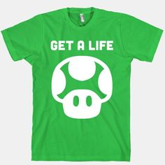 Everyone can use an extra life, just in case there's a Koopa invasion. This Green Mushroom design is perfect for Super Mario fans and features ironic humor with it's 'Get A Life' phrase! $22.40