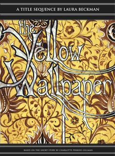 """""""The Yellow Wallpaper"""" as a feminist critique. Analysis of"""