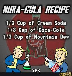 Nuka-cola recipe More - Fallout 4 Nuka Cola Recipe, Fallout Art, Fallout 4 Funny, Fallout Comics, Fallout Nuka Cola, Fallout Posters, Fallout Props, Gaming Memes, Gaming Facts