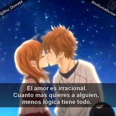 El amor es irracional. Cuanto más quieres a alguien #Anime #Frases_anime #frases