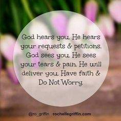God hears you