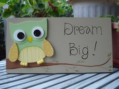 Hand Painted Wooden Inspirational Tan Sign Dream by kimgilbert3