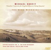 Michael Horvit: Chamber Concerto: String Quartet No. 2; Piano Trio [CD]