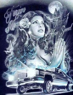 Forgive me. Ford Mustang, Aztecas Art, Chicano Art Tattoos, Chicano Love, Cholo Art, Prison Art, Lowrider Art, Mexican Art, Art Forms