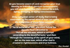 As you become aware of, and recognize your true identity as