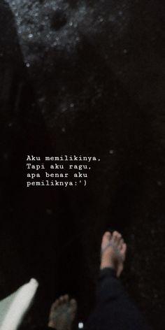 Quotes Rindu, Drama Quotes, Tumblr Quotes, Text Quotes, Qoutes, Love Quotes, Cinta Quotes, Dilema, Quotes Galau