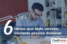 6_ideias_que_todo_corretor_iniciante_precisa_dominar