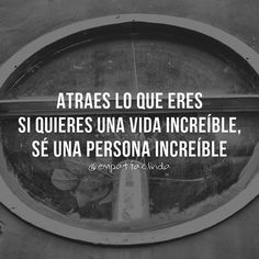¡Se una persona increíble!  #empatiaclvida . ✒ Visitanos en… Movie Quotes, Life Quotes, Favorite Quotes, Best Quotes, Coaching, More Than Words, Spanish Quotes, Better Life, Quote Of The Day