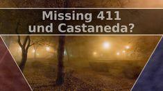 Missing 411 und Castaneda?