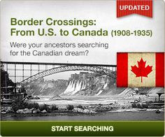 Were your ancestors searching for the Canadian dream?  Search this database of border crossings from the U.S. to Canada from 1908-1935. #genealogy