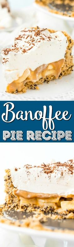 Banoffee Pie is a classic English dessert made with a graham cracker or biscuit crust and loaded with slices of banana, a silky layer of toffee caramel, and athick layer of freshly whipped cream. #pie #dessert #recipe #banana #toffee