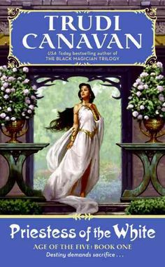 Priestess of the : Age of the Five Trilogy, Book 1
