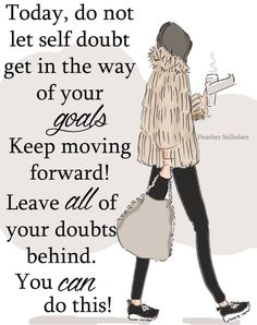 Wall Art for Women Get Rid of Self Doubt - - Wall Art Print The Collection from Rose Hill Designs - Digital Art Print - Quotes To Live By, Me Quotes, Motivational Quotes, Inspirational Quotes, Positive Thoughts, Positive Vibes, Positive Quotes, Positive Changes, Positive Mind