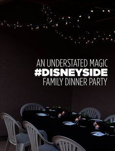 An Understated Magic #disneyside Dinner Party (and a freeprintable) via All For The Boys Blog