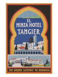 Minza Hotel Tangier - Morocco Scotland - Vintage Advertisement (Art Print Available) Tangier Morocco, Marrakech, Vintage Poster, Vintage Travel Posters, Vintage Hotels, Luggage Labels, Acrylic Wall Art, Acrylic Photo, Art Deco